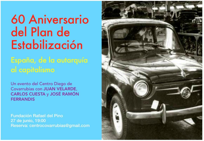 CONFERENCIA: 60 AÑOS DEL PLAN DE ESTABILIZACIÓN DE 1959